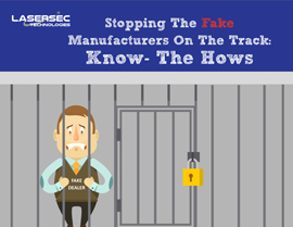 Stopping The Fake Manufacturers On The Track: The Know-Hows